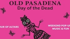 Day of the Dead Weekend at Old Pasadena