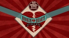 Broken Hearts Circus 2019 at Angel City Brewery