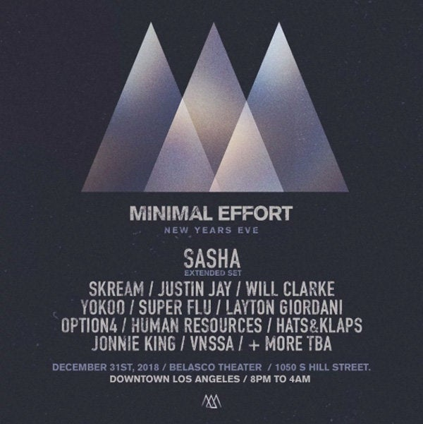 Minimal Effort NYE 2019 featuring Sasha at Belasco Theater